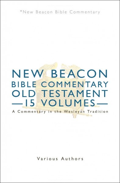 New Beacon Bible Commentary (NBBC) Old Testament Set (15 Vols.)