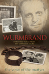 Wurmbrand: Tortured for Christ – The Complete Story