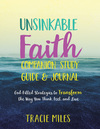 Unsinkable Faith Study Guide: God-Filled Strategies to Transform the Way You Think, Feel, and Live