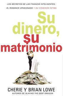Su dinero, su matrimonio