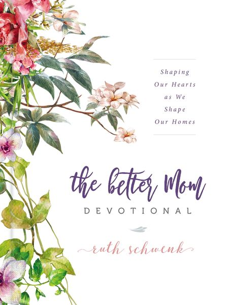 Better Mom Devotional