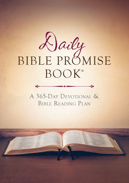 The Daily Bible Promise Book®: A 365-Day Devotional and Bible Reading Plan