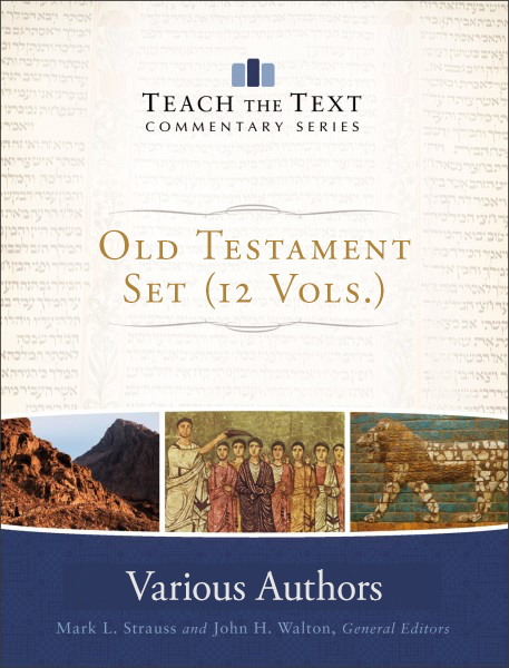 Teach the Text Old Testament Set (12 Vols.)