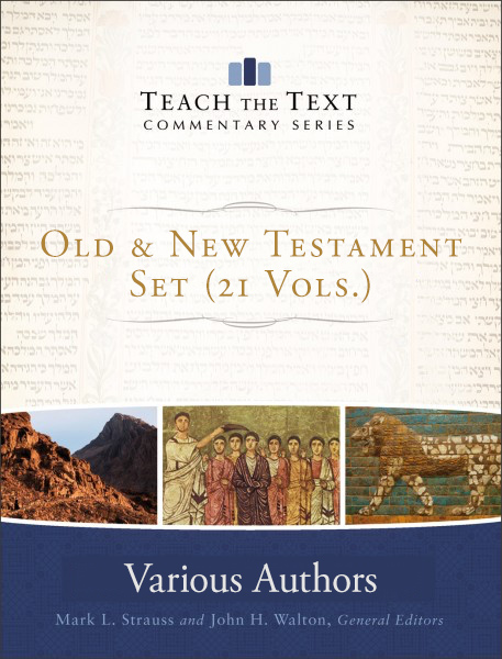 Teach the Text Old and New Testament Set (21 Vols.)