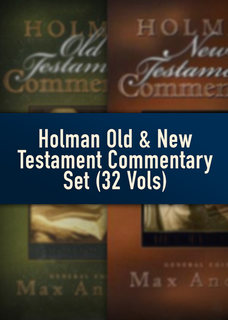 Holman Old and New Testament Commentary Set (32 Vols.)