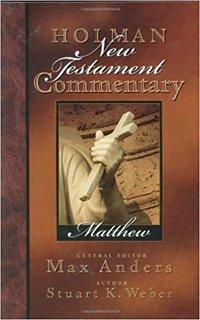 Matthew: Holman New Testament Commentary (HNTC)
