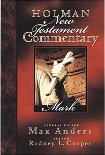 Mark: Holman New Testament Commentary (HNTC)