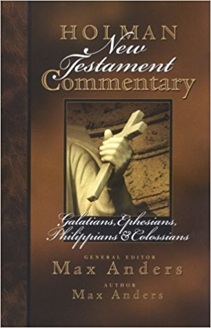 Galatians, Ephesians, Philippians and Colossians: Holman New Testament Commentary (HNTC)