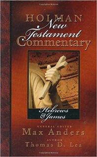 Hebrews, James: Holman New Testament Commentary (HNTC)