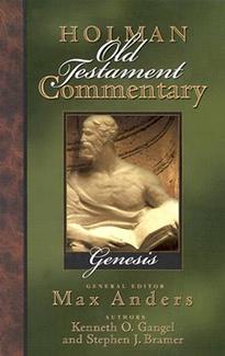 Genesis: Holman Old Testament Commentary (HOTC)