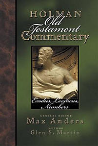 Exodus, Leviticus, Numbers: Holman Old Testament Commentary (HOTC)
