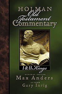 1&2 Kings: Holman Old Testament Commentary (HOTC)