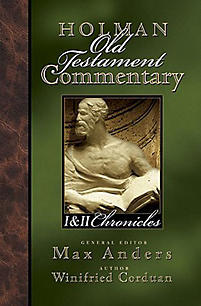 1&2 Chronicles: Holman Old Testament Commentary (HOTC)