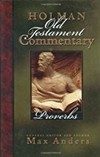 Proverbs: Holman Old Testament Commentary (HOTC)