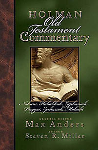 Nahum to Malachi: Holman Old Testament Commentary (HOTC)