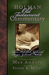 Nahum to Malachi: Holman Old Testament Commentary (HOTC)