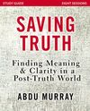 Saving Truth Study Guide