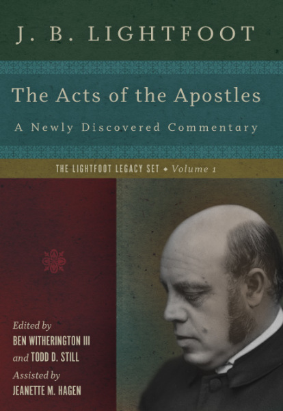 Lightfoot Legacy Series: Acts of the Apostles (Vol. 1) — LLS