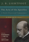 Acts of the Apostles: Lightfoot Legacy Set — Volume 1 (LLS)