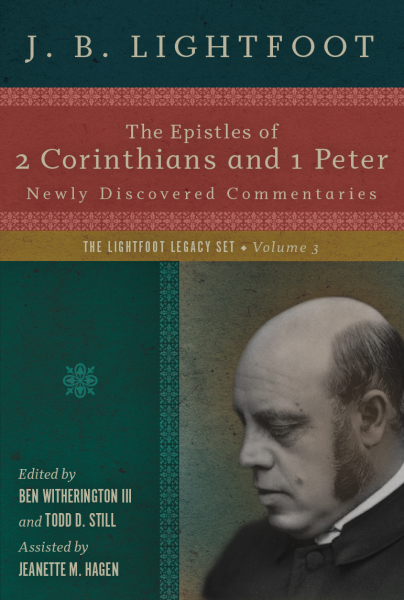 Lightfoot Legacy Series: 2 Corinthians and 1 Peter (Vol. 3) — LLS