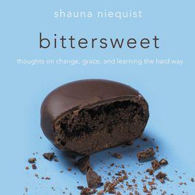 Bittersweet by Shauna Niequist...