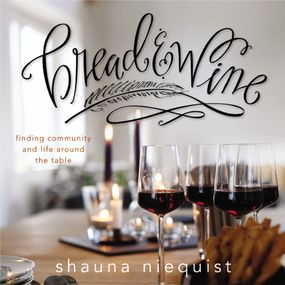 Bread and   Wine by Shauna Niequist...
