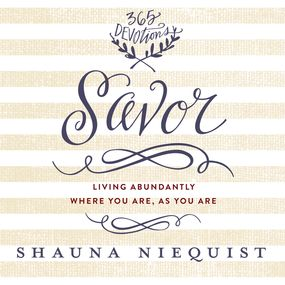 Savor by Shauna Niequist...