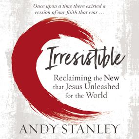 Irresistible by Andy Stanley...
