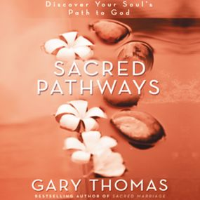 Sacred Pathways by Gary L. Thomas and Gary Thomas...