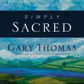 Simply Sacred by Gary L. Thomas, Gary Thomas, Adam V...