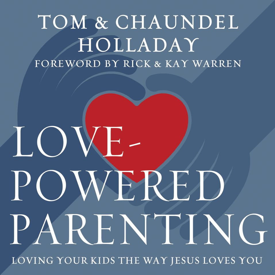 Love-Powered Parenting