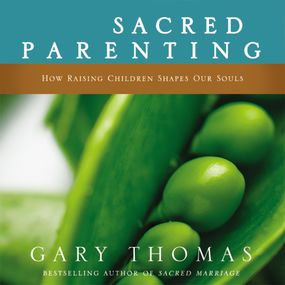 Sacred Parenting by Gary L. Thomas and Gary Thomas...