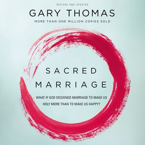 Sacred Marriage by Gary L. Thomas and Gary Thomas...