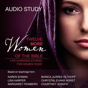 Twelve More Women of the Bible Audio Bible Study by Lisa Harper, Margaret Feinberg, Cou...