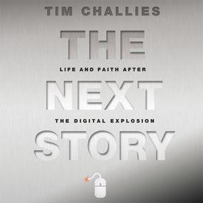 Next Story by Tim Challies and Adam Black...