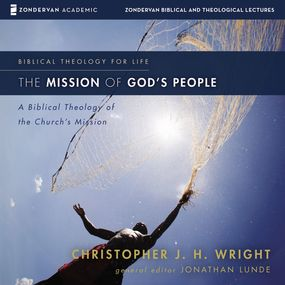 Mission of God's People: Audio Lectures