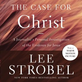 Case for Christ by Lee Strobel...