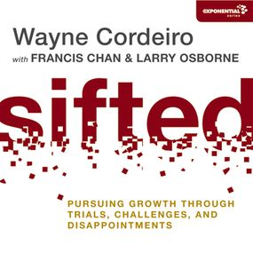 Sifted by Francis Chan, Larry Osborne, Wayne ...