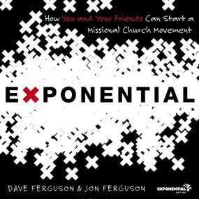 Exponential by Dave Ferguson, Jon Ferguson and Pat...