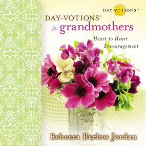 Day-votions for Grandmothers by Connie Wetzell and Rebecca Barlow J...