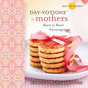 Day-votions for Mothers by Connie Wetzell and Rebecca Barlow J...