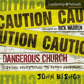 Dangerous Church by John Bishop and Jay Charles...