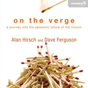 On the Verge by Alan Hirsch, Dave Ferguson and Tom ...