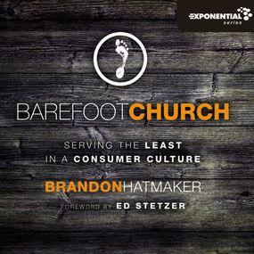 Barefoot Church by Brandon Hatmaker and Adam Black...