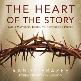Heart of the Story by Max Lucado and Randy Frazee...
