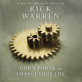 God's Power to Change Your Life by Rick Warren and Jay Charles...
