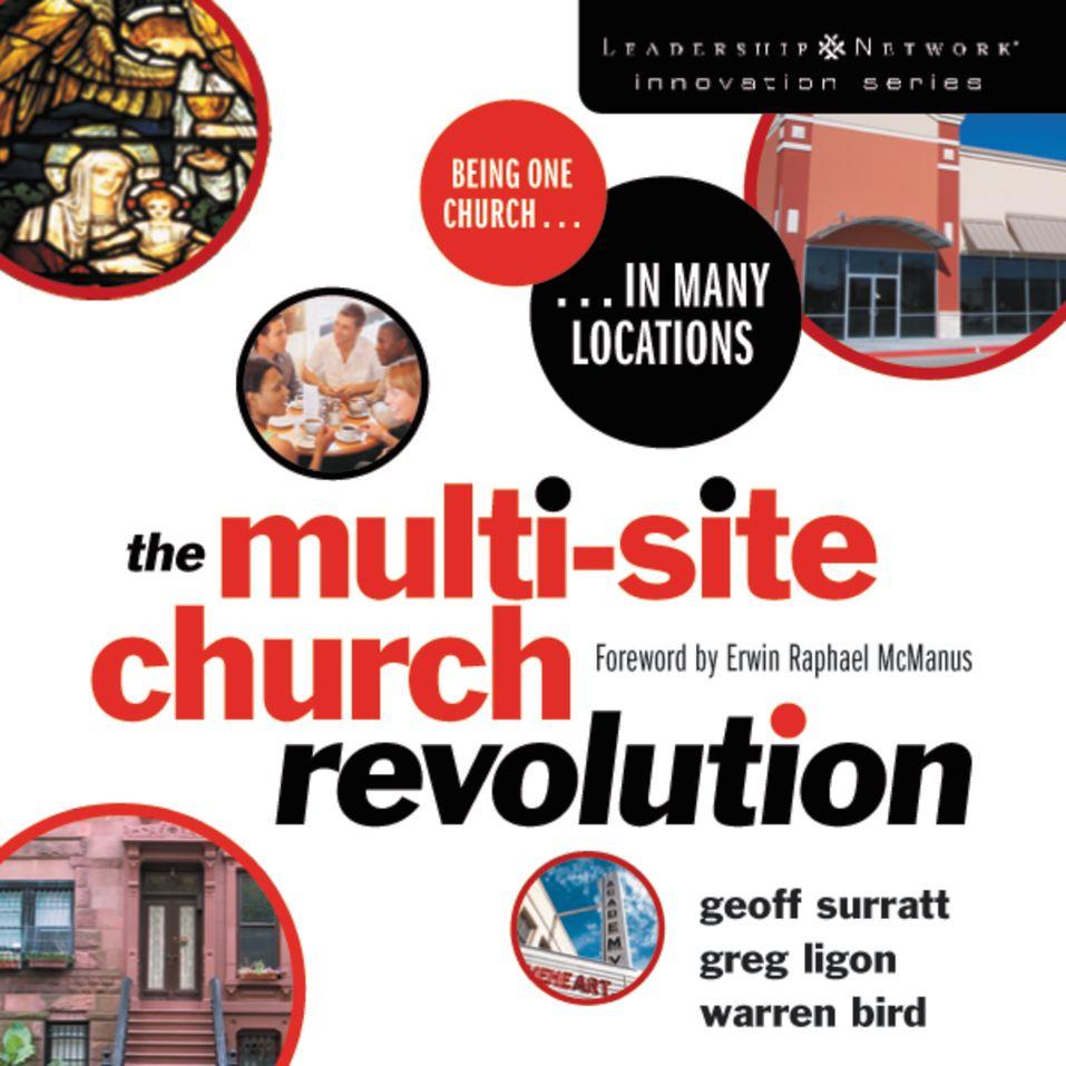Multi Site Church Revolution By Erwin Raphael Mcmanus Warren Bird