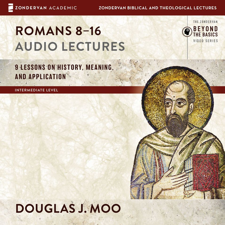 Romans 8-16: Audio Lectures
