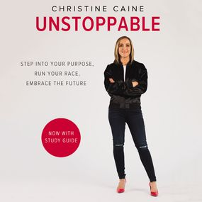 Unstoppable by Christine Caine and Jay O'Shea...