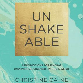 Unshakeable by Christine Caine and Jaimee Paul...